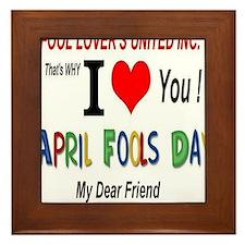 April Fool Friend Framed Tile