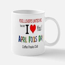 April Fool Coffee Freak Mug