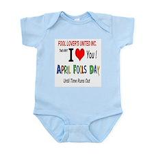 April Fool Til Time Runs Out Infant Bodysuit