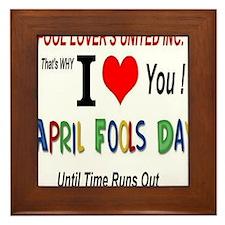 April Fool Til Time Runs Out Framed Tile