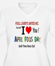 April Fool Til Time Runs Out T-Shirt