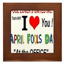 April Fool At The Office Framed Tile