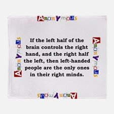 If The Left Half Of The Brain - Anonymous Throw Bl