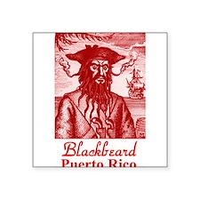 """Blackbeard Pirate in Puerto Rico Square Sticker 3"""""""