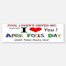April Fools United All Time Bumper Bumper Sticker