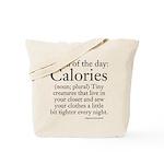 Calories Tote Bag