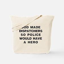 Unique Dispatchers Tote Bag