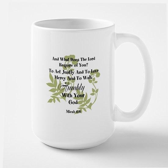 Micah 6:8 Walk Humbly with God Mugs