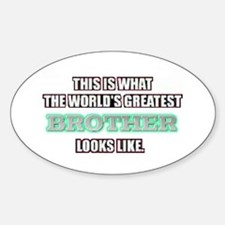 World's Greatest Brother... Oval Decal