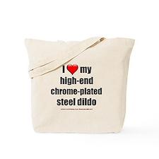 """Love High-End Dildo"" Tote Bag"