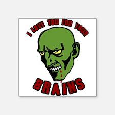 "Zombie valentines Square Sticker 3"" x 3"""
