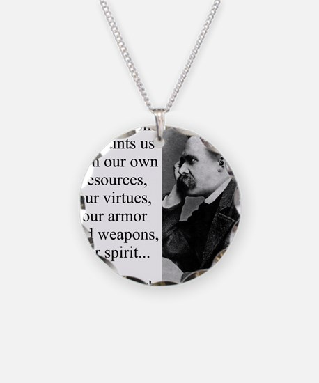 Danger Alone Acquaints Us - Nietzsche Necklace