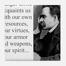 Danger Alone Acquaints Us - Nietzsche Tile Coaster