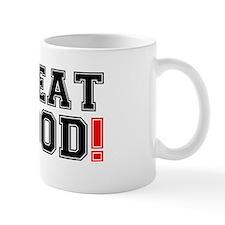 SWEAT BLOOD! Mug