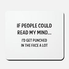Read My Mind Mousepad