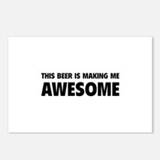 This Beer Is Making Me Awesome Postcards (Package