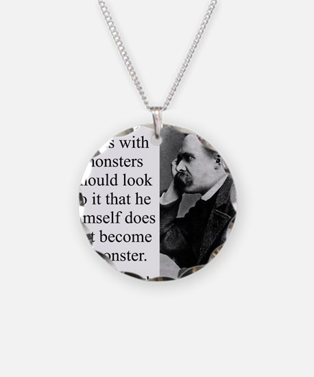 He Who Fights With Monsters - Nietzsche Necklace