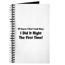 I Did It Right The First Time Journal