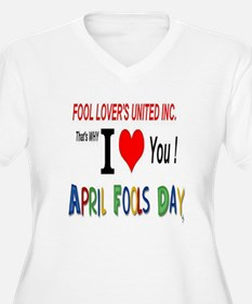 April Fool Lovers United T-Shirt