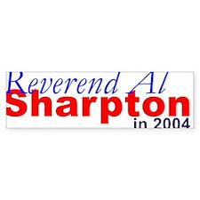 Sharpton in 2004 Bumper Bumper Sticker