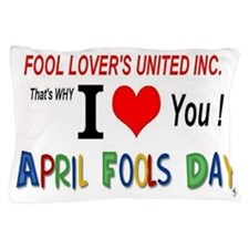 April Fool Lovers United Pillow Case