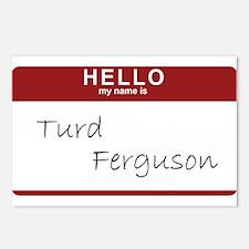 turdfergusonmynameis.png Postcards (Package of 8)