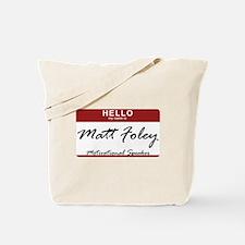 mattfoley.png Tote Bag