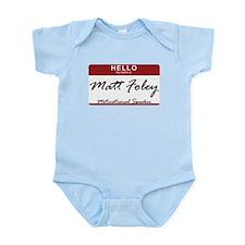 mattfoley.png Infant Bodysuit