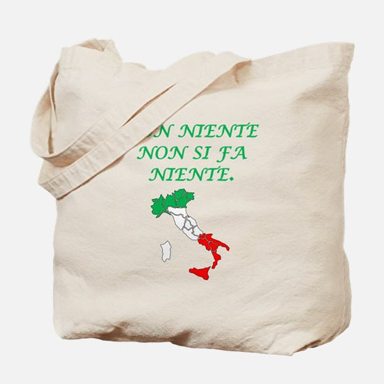 Italian Proverb Something From Nothing Tote Bag