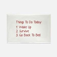 Things To Do Today Rectangle Magnet