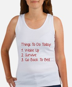 Things To Do Today Women's Tank Top
