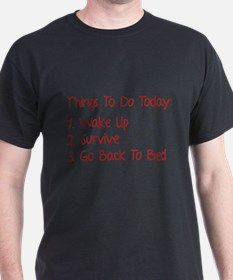 Things To Do Today T-Shirt