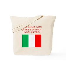 Italian Proverb No Evil No Fear Tote Bag