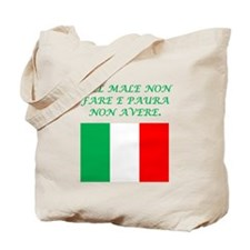 Italian Proverb No Evil No Fear Tote Bag