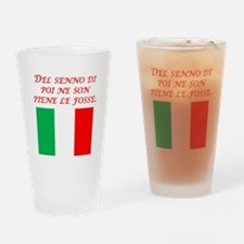 Italian Proverb After The Fact Wisdom Drinking Gla