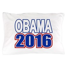 Obama 2016 Pillow Case