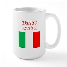 Italian Proverb Done Mug