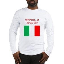 Italian Proverb It Moves Long Sleeve T-Shirt