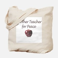 Another Teacher for Peace Tote Bag