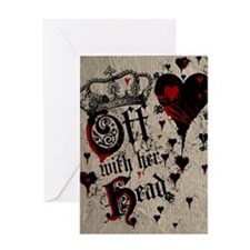 Off With Her Head Greeting Card