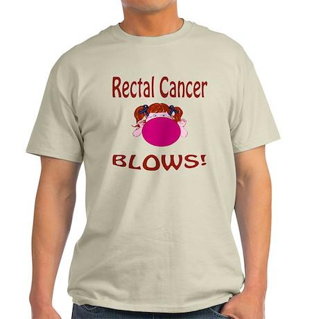 Rectal Cancer Blows! Light T-Shirt
