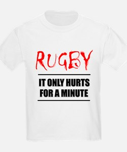 It Only Hurts 1 Rugby T-Shirt