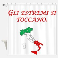 Italian Proverb Extremes Shower Curtain