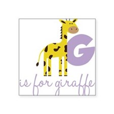 "G Is For Giraffe Square Sticker 3"" x 3"""