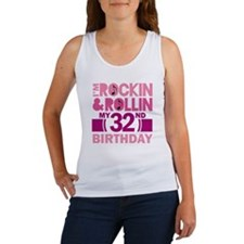 32nd Birthday rock and roll Women's Tank Top