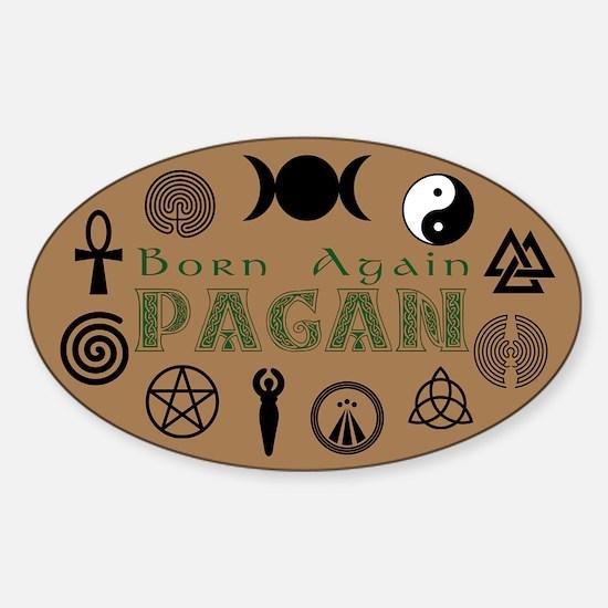 Born Again Pagan Sticker (Oval)