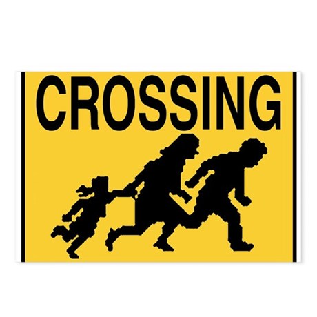 Illegal Alien Crossing Sign Postcards (Package of