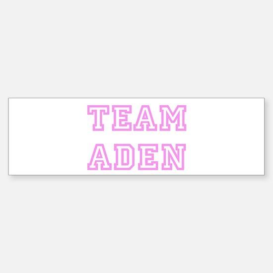 Pink team Aden Bumper Bumper Bumper Sticker