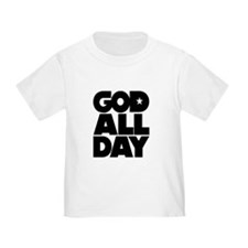 GOD ALL DAY T