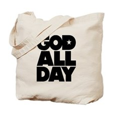 GOD ALL DAY Tote Bag